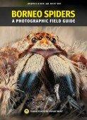 Borneo Spiders - A Photographic Field Guide