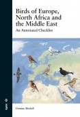 Birds of Europe, North Africa and the Middle East - An annotated Checklist