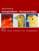 Kompendium – Kanarienvögel. Band 1