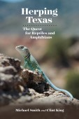 Herping Texas – The Quest for Reptiles and Amphibians