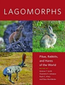 Lagomorphs – Pikas, Rabbits, and Hares of the World