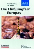 Die Flußjungfern Europa. Gomphidae