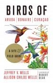 Birds of Aruba, Bonaire, and Curacao – A Site and Field Guide