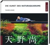 Die Kunst des Naturaquariums
